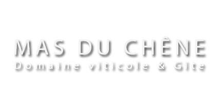 Mas du Chêne – Domaine viticole
